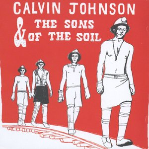 Image pour 'Calvin Johnson & the Sons of the Soil'
