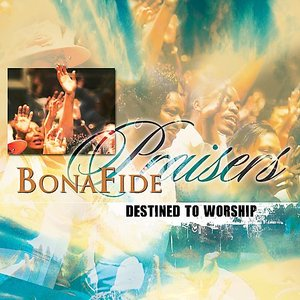Image for 'Bonafide Praisers'