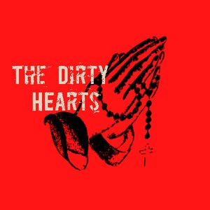 Image for 'The Dirty Hearts'
