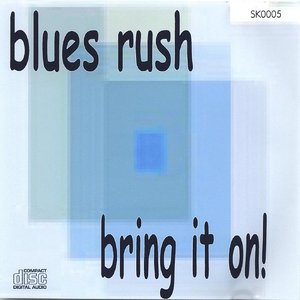 Image for 'Blues Rush'