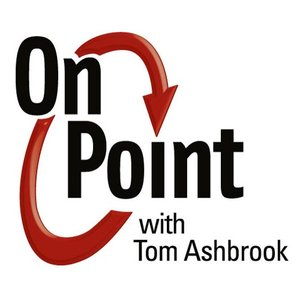 Imagen de 'On Point with Tom Ashbrook'