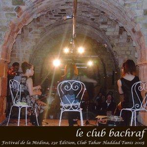 Image for 'Le Club Bachraf'