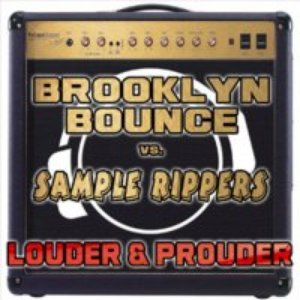 Image for 'Brooklyn Bounce & Sample Rippers'