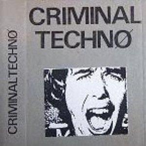 Image for 'Criminal Techno'