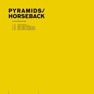 Bild für 'Pyramids + Horseback'