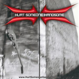 Image for 'Hurt Someone Handsome'
