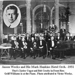 Image for 'anson weeks & his hotel mark hopkins orchestra'