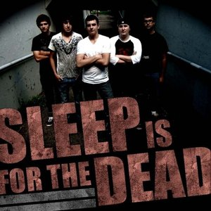 Image for 'Sleep Is For The Dead'