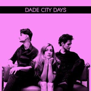 Image for 'Dade City Days'