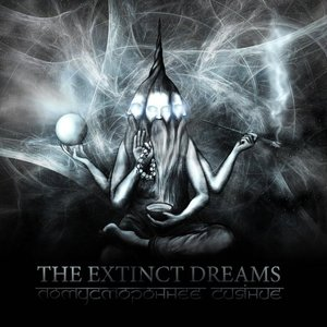Image for 'THE EXTINCT DREAMS'