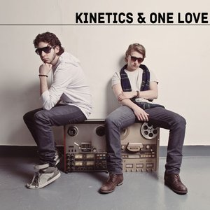 Image for 'Kinetics & One Love'
