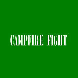 Image for 'Campfire Fight'