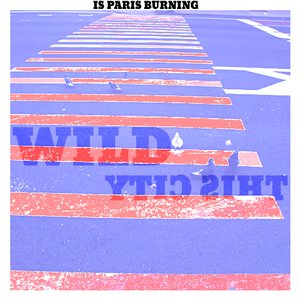 Bild för 'Is Paris Burning'