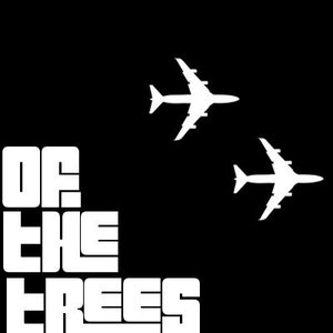 Image for 'Of the Trees'