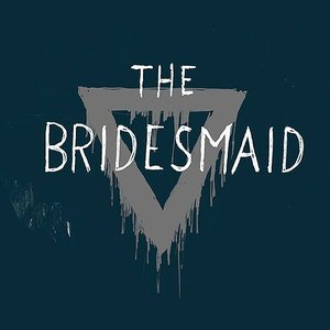 Image for 'The Bridesmaid'