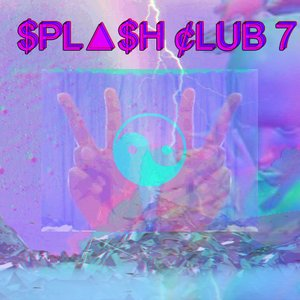 Image for '$PL▲$H ¢LUB 7'