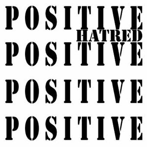 Image for 'Positive Hatred'