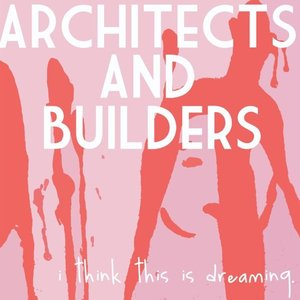 Image for 'Architects and Builders'