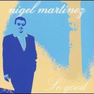 Image for 'Nigel Martinez'