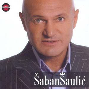 Image for 'Šaban Šaulić'