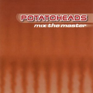 Image for 'Potatoheads'