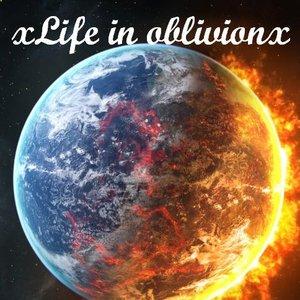 Image for 'xLife in oblivionx'