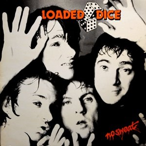 Image for 'Loaded Dice'