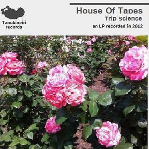 Image for 'HOuse of Tapes'