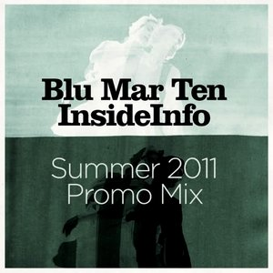 Image for 'Blu Mar Ten & InsideInfo'