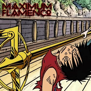 Image for 'MAXIMUM FLAMENCO'