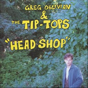 Image for 'Greg Oblivian & The Tip-Tops'