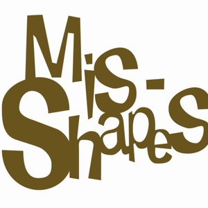 Image for 'Mis-shapes'