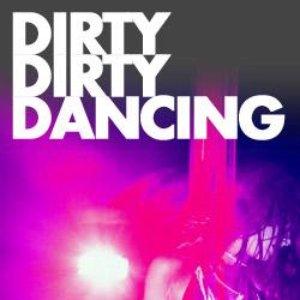 Image for 'DirtyDirtyDancing'
