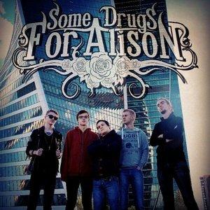 Bild für 'Some Drugs For Alison'