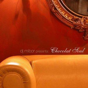 Image for 'dj mibor presents chocolat soul'