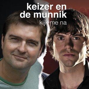 Image for 'Keizer & De Munnik'
