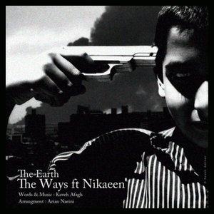 Image for 'The Ways ft Nikaeen'