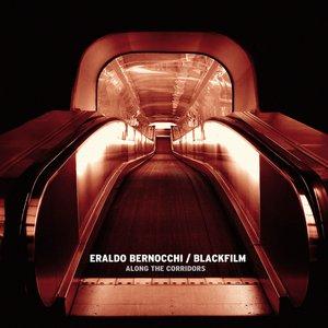 Image for 'Eraldo Bernocchi & Blackfilm'