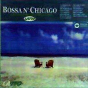 Image for 'Bossa N `Chicago'