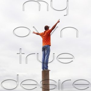 Image for 'My Own True Desire'