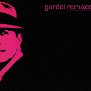 Image for 'Gardel remixed'