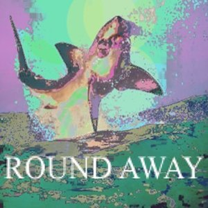 Image for 'Round Away'