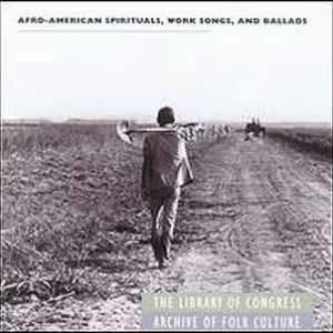 Image for 'Afro-American Spirituals, Work Songs, and Ballads'