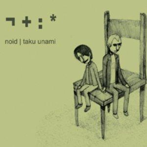 Image for 'Noid & Taku Unami'