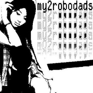 Image for 'my two robodads'