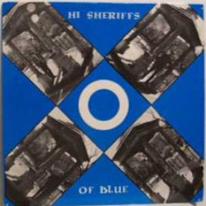 Image for 'Hi-Sheriffs Of Blue'