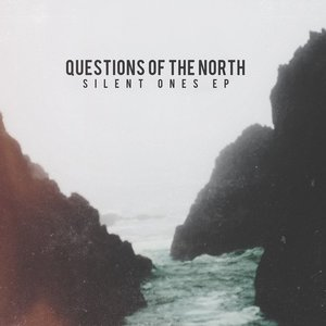 Image for 'Questions of the North'