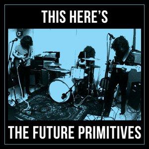 Imagem de 'The Future Primitives'