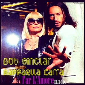 Image for 'Bob Sinclar feat. Raffaella Carra'