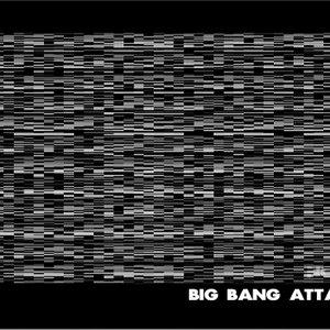 Image for 'Big Bang Attack'